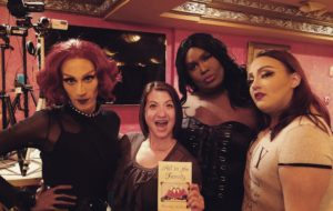 Just a girl and her chapbook and drag queens! May 2017, LaTiDo